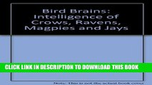 [PDF] Bird brains: The intelligence of crows, ravens, magpies, and jays Popular Colection