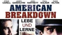 American Breakdown (2008) [Drama] | Film (deutsch)