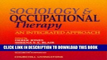 [PDF] Sociology and Occupational Therapy: An Integrated Approach, 1e Popular Colection