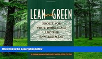 Big Deals  Lean and Green: Profit for Your Workplace and the Environment  Free Full Read Best Seller