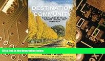 Big Deals  Destination Community: The Evolution of Travel, Tourism, Leisure, and Community  Best