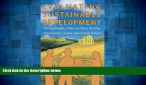READ FREE FULL  Evaluating Sustainable Development: Giving People a Voice in Their Destiny  READ