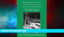 READ FREE FULL  Implementing Sustainable Development: From Global Policy to Local Action  READ