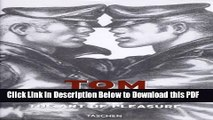 [Read] Tom of Finland: The Art of Pleasure Ebook Free