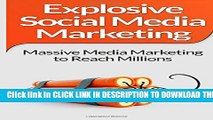[PDF] Social Media Marketing: Explosive Social Media Marketing  And Social Media Strategy Using