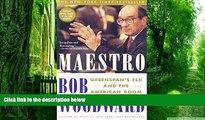 Big Deals  Maestro: Greenspan s Fed and the American Boom (Greenspan, Alan)  Free Full Read Best
