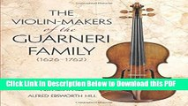 [Read] The Violin-Makers of the Guarneri Family (1626-1762) (Dover Books on Music) Ebook Free