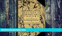 Big Deals  Keynes s Monetary Theory: A Different Interpretation  Free Full Read Most Wanted