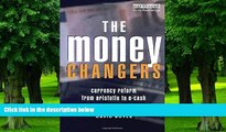 Reads] The Money Changers: Currency Reform from Aristotle to E-Cash