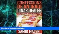 Big Deals  Confessions Of An Iraqi Dinar Dealer, No Hype, No Rumors, No Guru BS: An Iraqi Dinar