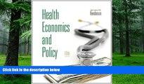 Big Deals  Health Economics and Policy (with Economic Applications) (Upper Level Economics