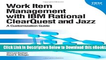 [Reads] Work Item Management with IBM Rational ClearQuest and Jazz: A Customization Guide (IBM