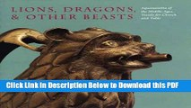 [PDF] Lions, Dragons,   other Beasts: Aquamanilia of the Middle Ages: Vessels for Church and Table