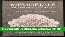 [Read] Memorials for Children of Change: The Art of Early New England Stonecarving Ebook Free