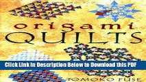 [Read] Origami Quilts Full Online