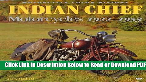 [PDF] Indian Chief Motorcycles 1922-1953 (Motorcycle Color History) Free New