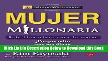 [Best] Mujer millonaria (Rich Woman: A Book on Investing for Women) (Spanish Edition) (Mujer