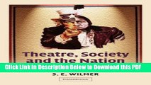 [Read] Theatre, Society and the Nation: Staging American Identities (Cambridge Studies in American