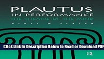 [Get] Plautus in Performance: The Theatre of the Mind (Greek and Roman Theatre Archive,) Free New