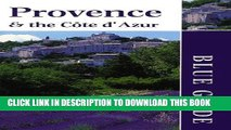 [PDF] Blue Guide Provence And Cote Dazur 1st Edition Full Online