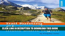 [PDF] Trail Running - Chamonix and the Mont Blanc region: 40 routes in the Chamonix Valley, Italy