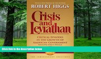 Must Have  Crisis and Leviathan: Critical Episodes in the Growth of American Government, 25th