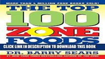 [PDF] The Top 100 Zone Foods: The Zone Food Science Ranking System Popular Colection