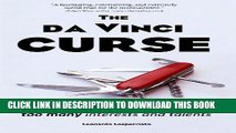Download] The da Vinci CURSE: Life design for people with too many