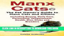 [PDF] Manx Cats, The Pet Owner s Guide to Manx Cats and Kittens, Including Buying, Daily Care,