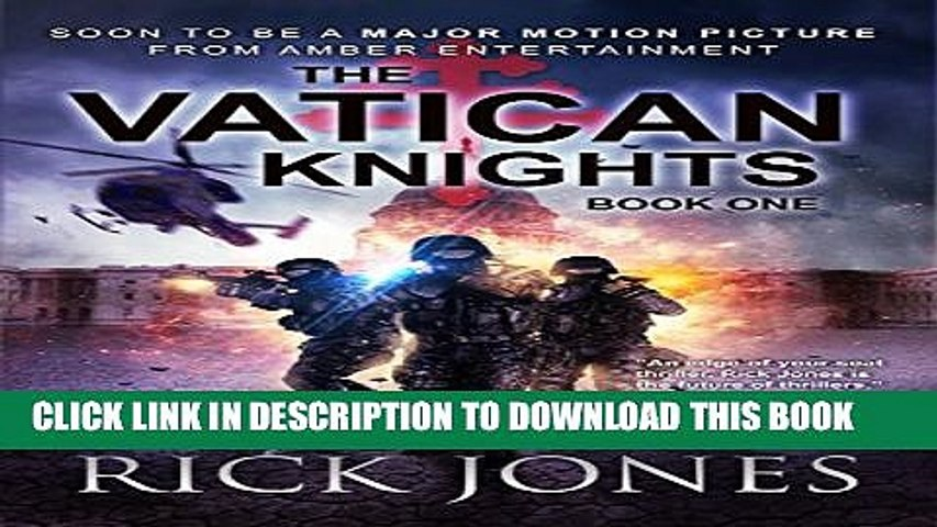 [PDF] The Vatican Knights (The Vatican Knights series Book 1) Popular Collection