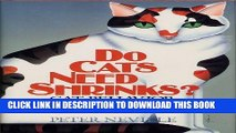 [PDF] Do Cats Need Shrinks? Cat Behavior Explained Popular Colection