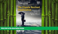 READ book  The Climate Resilient Organization: Adaptation and Resilience to Climate Change and