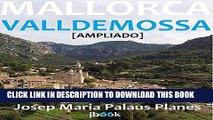 [PDF] MALLORCA: VALLDEMOSSA [AMPLIADO] (Spanish Edition) Full Collection