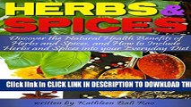 [PDF] Herbs and Spices: Discover the Natural Health Benefits of Herbs and Spices, and How to
