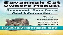[PDF] Savannah Cat Owners Manual. Savannah Cats Facts and Information. Savannah Cat Care,
