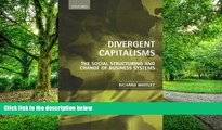 READ FREE FULL  Divergent Capitalisms: The Social Structuring and Change of Business Systems