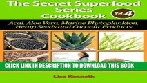 [PDF] Top Healthy And Nutritious Raw SuperFood Cookbook (The Secret Superfoods Series 4) Popular