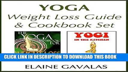 PDF] Yoga Weight Loss Guide and Cookbook Set: The Yoga