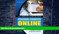Must Have  The Complete Guide to Your Personal Finances Online: Step-by-Step Instructions to Take