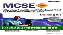New Book MCSE Training Kit (Exam 70-222): Migrating from Microsoft Windows NT 4.0 to Microsoft