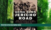 Must Have  Going Down Jericho Road: The Memphis Strike, Martin Luther King s Last Campaign