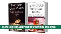 [PDF] Low Carb Cookies And Dessert Box Set: Delicious Low Carb Dessert Recipes (Low Carb Cookbook)