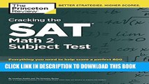 New Book Cracking the SAT Math 2 Subject Test (College Test Preparation)