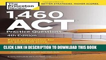 Collection Book 1,460 ACT Practice Questions, 4th Edition (College Test Preparation)