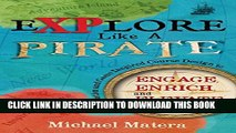 New Book Explore Like a PIRATE: Gamification and Game-Inspired Course Design to Engage, Enrich and