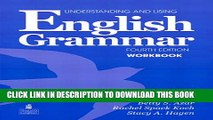 New Book Understanding and Using English Grammar Workbook (Full Edition; with Answer Key)