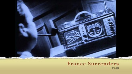 The Newsreel France Surrenders 1940