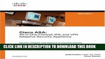 New Book Cisco ASA: All-in-One Firewall, IPS, and VPN Adaptive Security Appliance