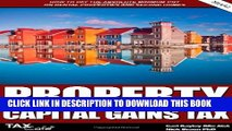[PDF] Property Capital Gains Tax: How to Pay the Absolute Minimum Cgt on Rental Properties