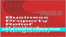 [PDF] Business Property Relief: Inheritance Tax Planning in the UK, using Business Property Relief
